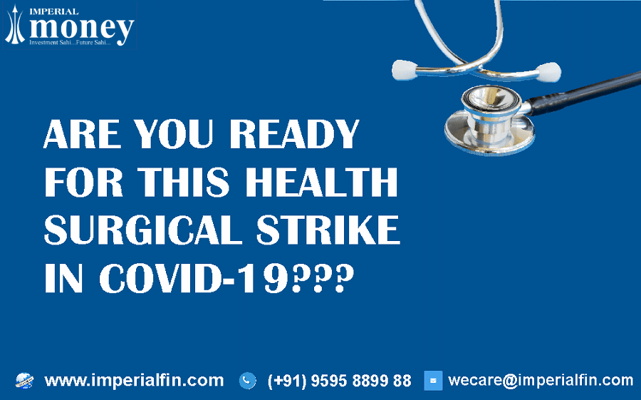 Health Surgical Strike In Covid-19
