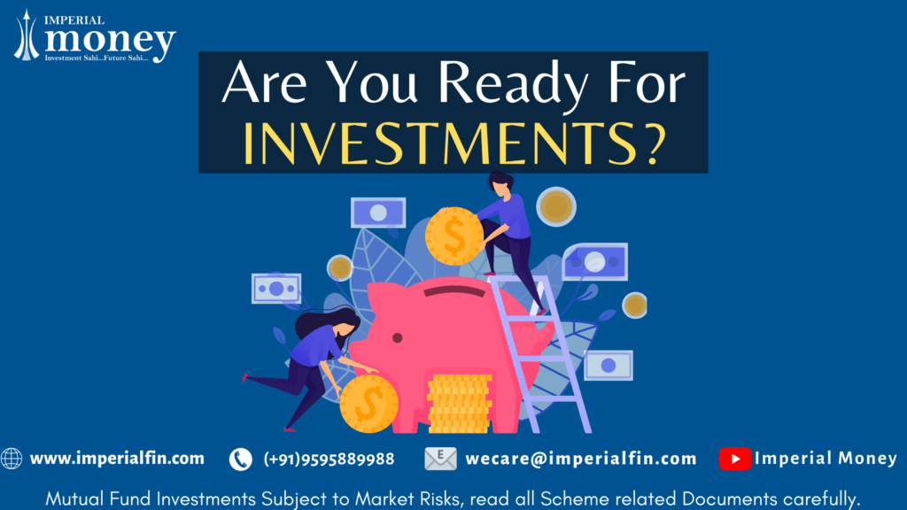 Are you ready for investment